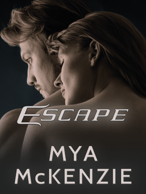 Mya McKenzie - Escape