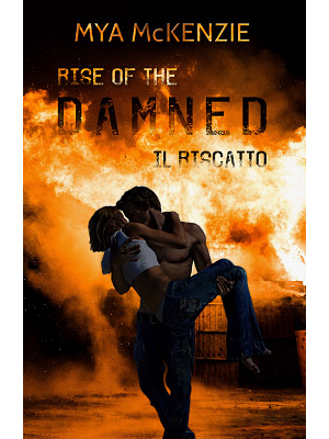 Mya McKenzie - Rise of the damned